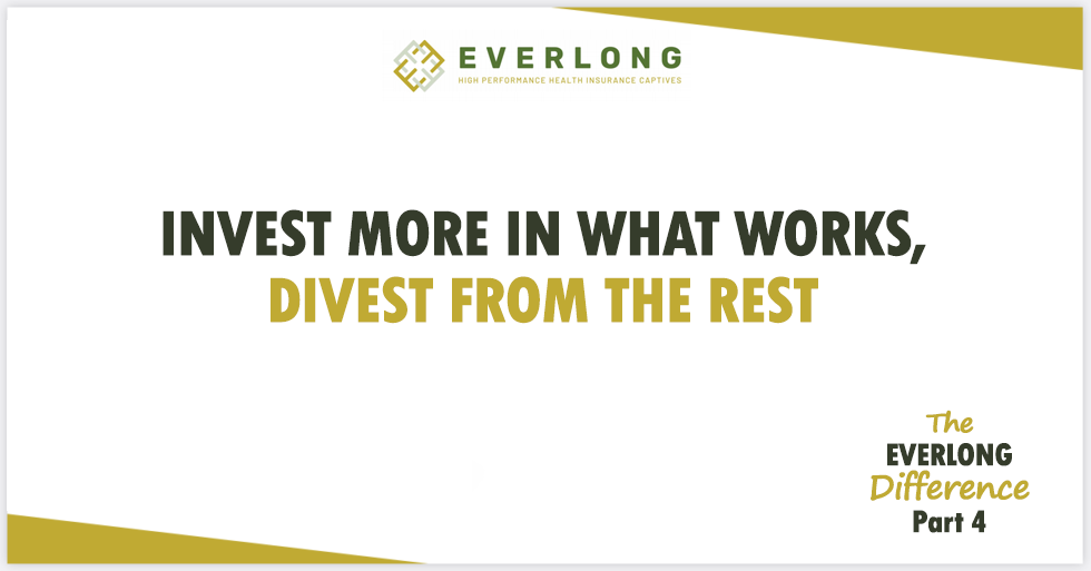 The Everlong Difference (Part 4): Invest More in What Works, Divest from the Rest